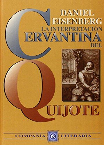 INTERPRETACION CERVANTINA DEL QUIJOTE,LA (Estudios literarios)