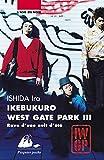 Ikebukuro West Gate Park, Tome 3 - Rave d'une nuit d'été