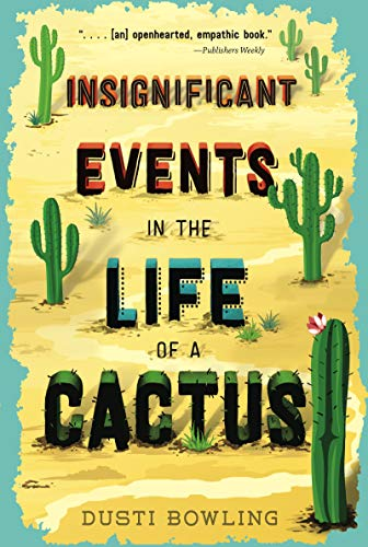 Compare Textbook Prices for Insignificant Events in the Life of a Cactus Volume 1 Reprint Edition ISBN 9781454932994 by Bowling, Dusti