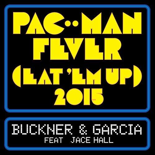 Pac-Man Fever (Eat 'em Up) 2015 (feat. Jace Hall)