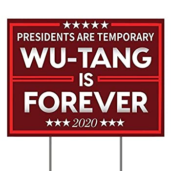 Yard Sign with Ground Stakes WU-TANG Is Forever 2020 Double sided Weather Resistant Proof Corrugated Plastic Poster Bright Bold Full Color Political Lawn Sign For Decor Outdoor Indoor 24 X18