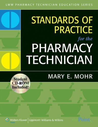 Standards of Practice for the Pharmacy Technician (Lww Pharmacy Technician Education)