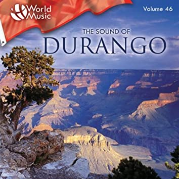 World Music Vol. 46: The Sound of Durango