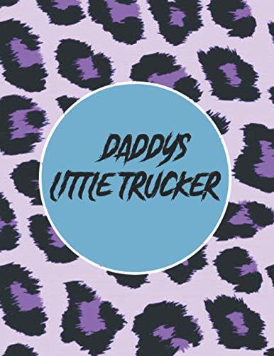Daddys Little Trucker: book journal notebook Soft Cover Daddys Little Trucker