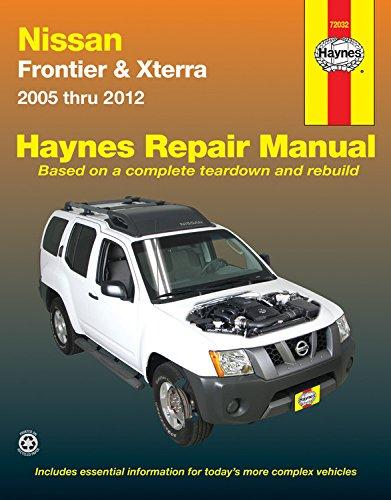 Haynes Nissan Frontier & Xterra 2005 thru 2012 Automotive Repair Manual (Hayne's Automotive Repair Manual)