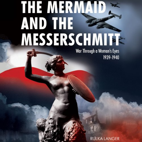 The Mermaid and the Messerschmitt cover art