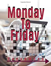 Monday To Friday Crossword: Easy Puzzles Find the Differences, Spot the Odd One Out, Crosswords, Memory Games, Tally Totals and More....(USA Today Puzzles)