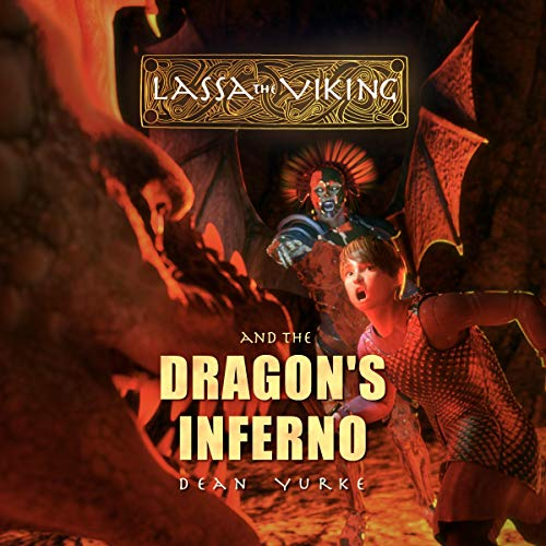 Lassa the Viking and the Dragon's Inferno