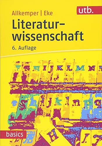 Literaturwissenschaft (utb basics)