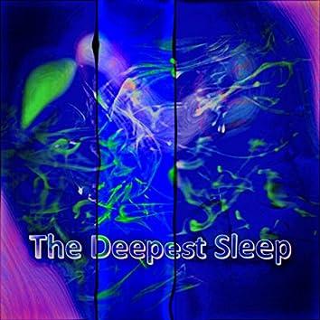The Deeper Sleep