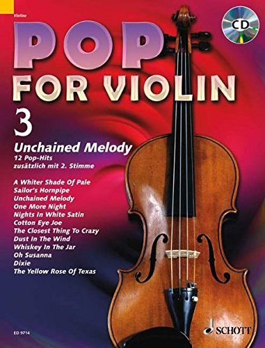 Pop for Violin: Unchained Melody. Band 3. 1-2 Violinen. Ausgabe mit CD.