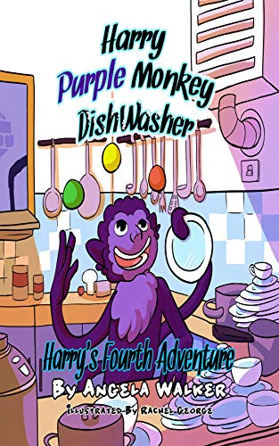 Harry Purple Monkey Dishwasher: Harry's Fourth Adventure (English Edition)