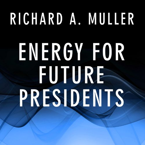 Energy for Future Presidents audiobook cover art