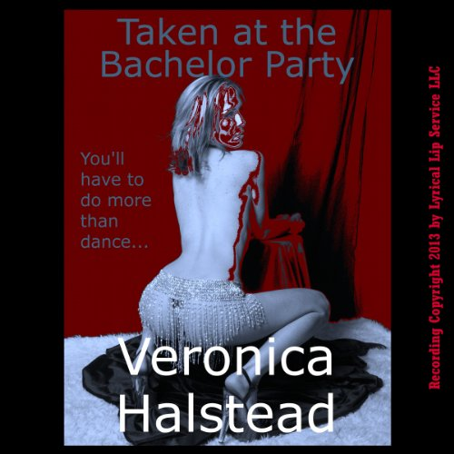 Taken at the Bachelor Party audiobook cover art