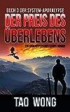 Der Preis des Überlebens: Ein Apokalyptischer LitRPG-Roman (Die System-Apokalypse 3) (German Edition)
