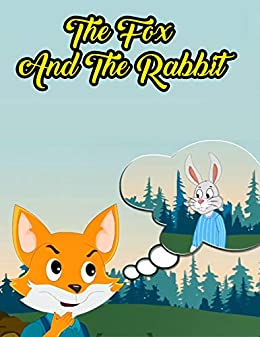 The Fox And The Rabbit   A Bedtime Story Picture Book for Kids: English Fairy Tales by [Mary Books House]