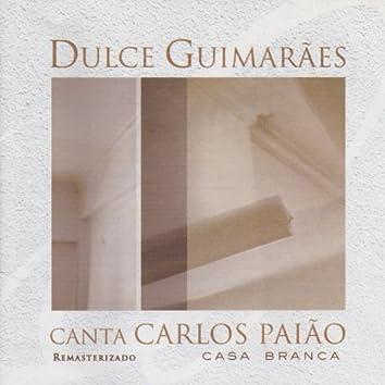 Dulce Guimarães Canta Carlos Paião