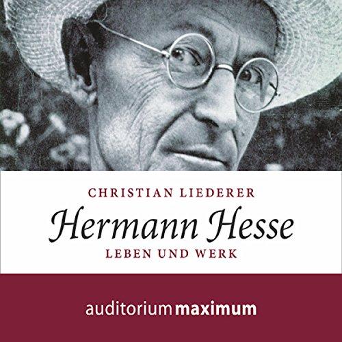 Hermann Hesse: Leben und Werk audiobook cover art