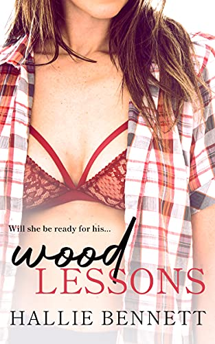 Wood Lessons: An Instalove, Curvy Girl Romance