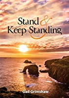 Stand and Keep Standing