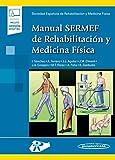 Manual sermef de rehabilitacion y medicina fisica