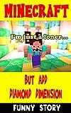 Funny Minecraft Story: But Add Diamond Dimension - Minecraft Comic (English Edition)