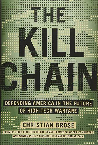 Real Estate Investing Books! -  The Kill Chain: Defending America in the Future of High-Tech Warfare