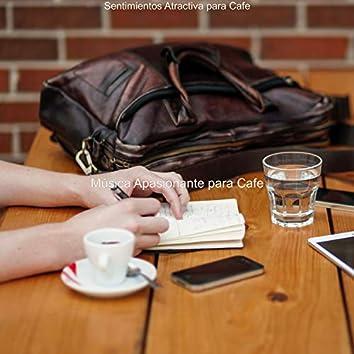 Sentimientos Atractiva para Cafe