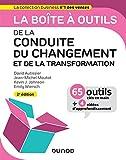 La boîte à outils de la Conduite du changement et de la transformation - 2e éd.