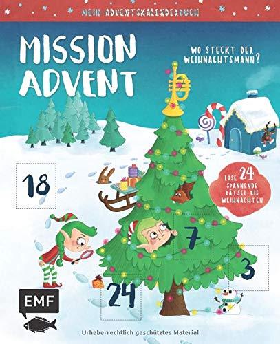 Mein Adventskalender-Buch: Mission Advent – Wo steckt der Weihnachtsmann?: Löse 24 spannende Rätsel bis Weihnachten – Mit perforierten Seiten zum Auftrennen für Kinder ab 6 Jahren