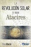 La Revolución Solar y sus Atacires
