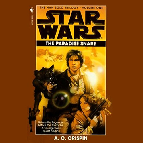 Star Wars: The Han Solo Trilogy: The Paradise Snare audiobook cover art