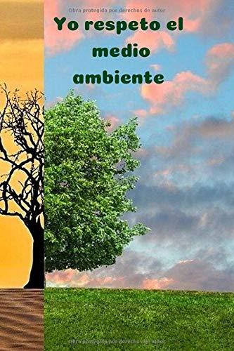 Yo respeto el medio ambiente: Una libreta con retos medioambientales para que los niños aprendan a respetar y cuidar el medio ambiente. Para regalar, menos de 10 €