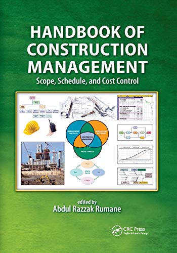Handbook of Construction Management: Scope, Schedule, and Cost Control (Industrial Innovation)