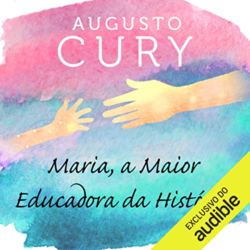 Maria, a maior educadora da história [Maria, the Greatest Educator in History] audiobook cover art