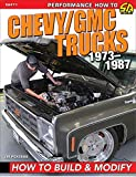Chevy/GMC Trucks 1973-1987: How to Build & Modify