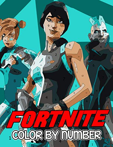 Fortnite Color by Number: Survival Battle Royale Sandbox Video Game Illustration Color Number Book for Fans Adults Stress Relief Gift Coloring Book