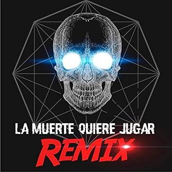 La Muerte Quiere Jugar (Remix) [feat. PpKachorro, Toser One, Anguz, Tenor & Lil Nightmare]