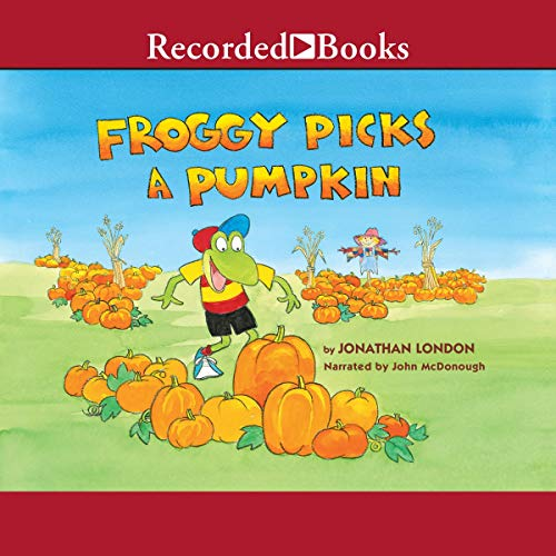 Froggy Picks a Pumpkin audiobook cover art