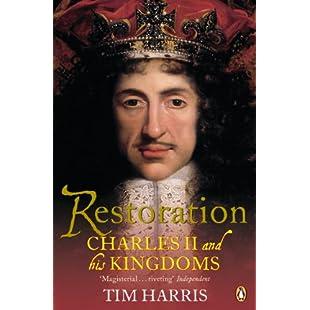 Restoration Charles II and His Kingdoms, 1660-1685