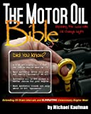 Best Synthetic Oil Filters - The Motor Oil Bible: Exposing the 3,000 Mile Review