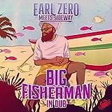 Kayak Fishing in Dub (Earl Zero Meets Sideway)