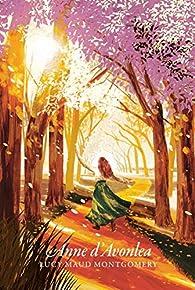 La saga d'Anne, Tome 2 : Anne d'Avonlea par Montgomery