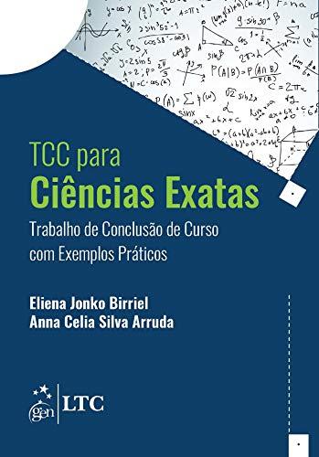 TCC Ciências Exatas. Trabalho de Conclusão de Curso com Exemplos Prático (Em Portuguese do Brasil)