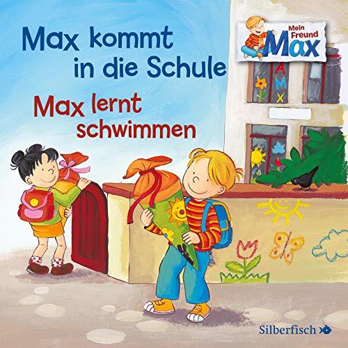 Mein Freund Max 1: Max kommt in die Schule / Max lernt schwimmen: 1 CD (1)