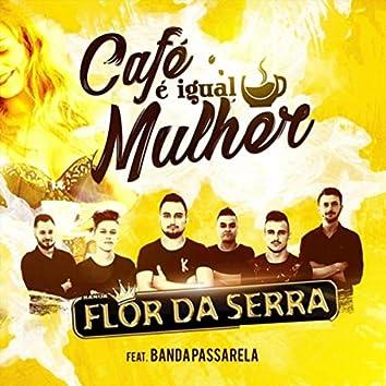 Café É Igual Mulher (feat. Banda Passarela)