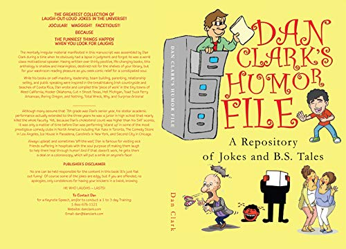 Dan Clark's Humor File: A Repository of Jokes and B.S. Tales (English Edition)