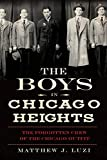 The Boys in Chicago Heights: The Forgotten Crew of the Chicago Outfit (True Crime)