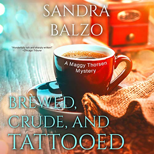 Brewed, Crude and Tattooed audiobook cover art
