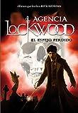 El espejo perdido (Agencia Lockwood 2) (Spanish Edition)